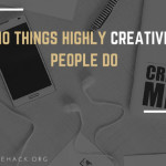 10-things-highly-creative-people-do-1-638
